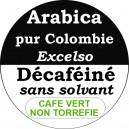 Café Colombie Excelso DECAFEINE- non torréfié