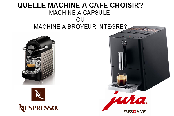 comparatif machine caf nespresso et machine caf jura caf s marc. Black Bedroom Furniture Sets. Home Design Ideas