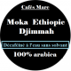 Café Décaféiné Moka Ethiopie Djimmah