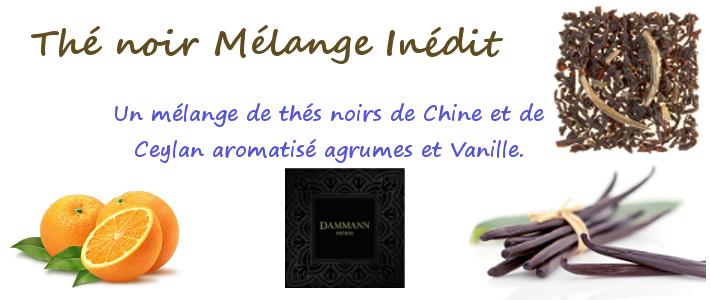 melange inedit thé noir parfumé agrumes et vanille